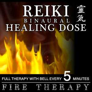 Reiki Binaural Healing Dose : Fire Therapy (1h Full Therapy With Bell Every 5 Minutes)