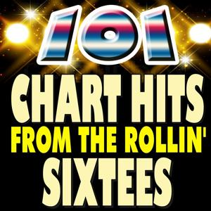 101 Chart Hits from the Rollin' Sixtees (Hits Hits Hits)