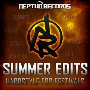 Neptun Summer Edits (Hardstyle for Festivals 2013)