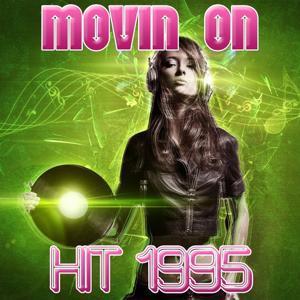 Movin On (Hit 1995)