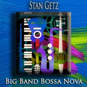 Big Band Bossa Nova (Bossa Nova Jazz)