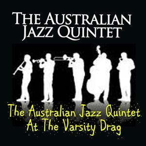 The Australian Jazz Quintet At the Varsity Drag