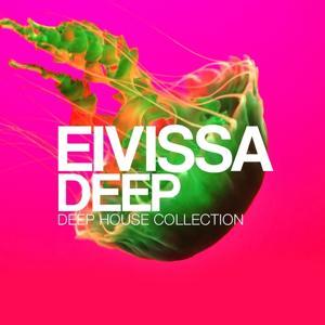 Eivissa Deep (Deep House Collection)