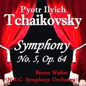 Tchaikovsky: Symphony No. 5, Op. 64
