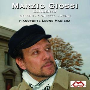 Verdi, Bellini & Donizetti: Operas (Marzio Giossi Live)