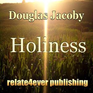Holiness (Original Study Lesson)