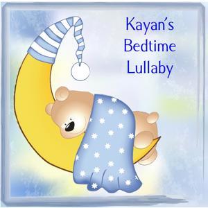 Kayan's Bedtime Lullaby