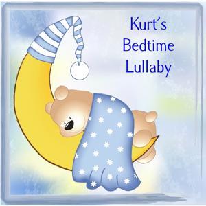 Kurt's Bedtime Lullaby