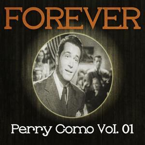 Forever Perry Como, Vol. 1