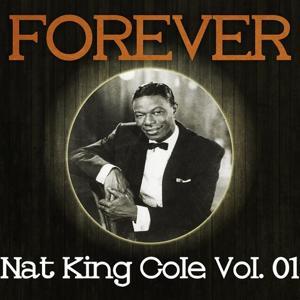 Forever Nat King Cole Vol. 01