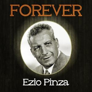 Forever Ezio Pinza