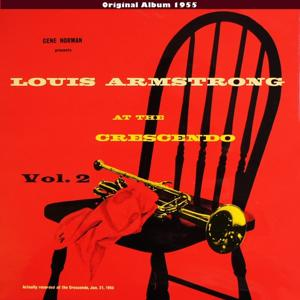 Louis Armstrong At the Cresendo, Vol. 2 (Original Album 1955)