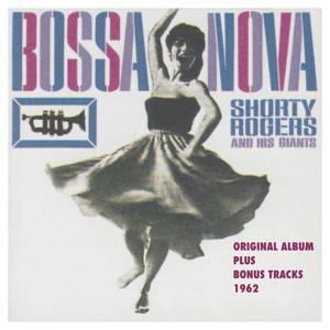 Bossa Nova (Original Album Plus Bonus Tracks)
