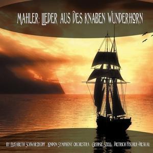 Mahler: Lieder aus Des Knaben Wunderhorn