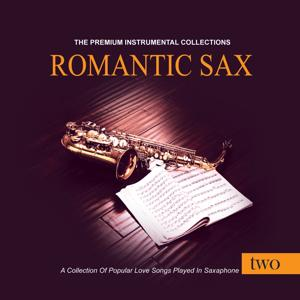 Romantic Sax, Vol. 2 (The Premium Instrumental Collections)