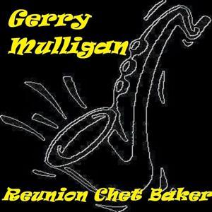 Reunion Chet Baker