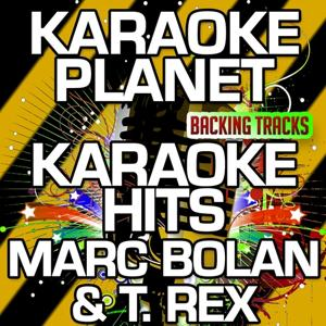 Karaoke Hits Marc Bolan & T. Rex (Karaoke Version)