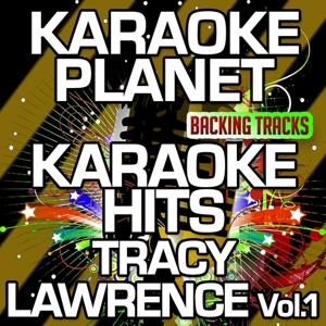 Karaoke Hits Tracy Lawrence, Vol. 1 (Karaoke Version)