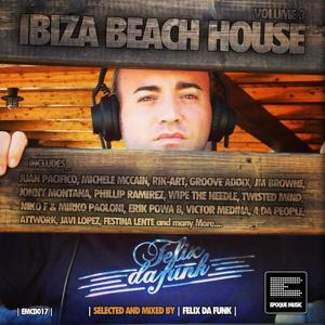 Ibiza Beach House, Vol. 3 (Selected and Mixed by Felix da Funk)