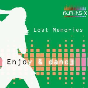 Lost Memories (Enjoy & Dance)