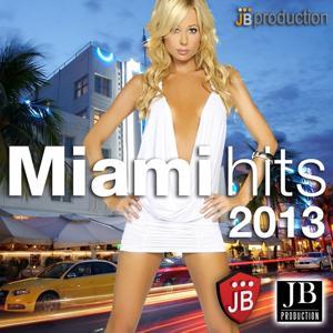 Miami Hits 2013 Compilation Super Latin