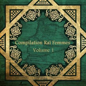 Compilation Raï Femmes, vol. 1