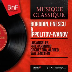 Borodin, Enescu & Ippolitov-Ivanov (Mono Version)