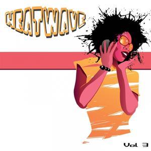 Heatwave, Vol. 3