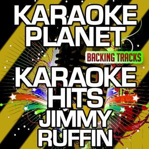 Karaoke Hits Jimmy Ruffin (Karaoke Version)
