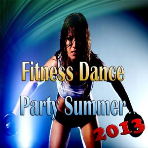 Fitness Dance Party Summer 2013 (Gymnastics Musics)