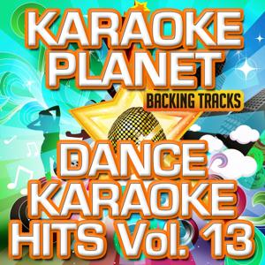 Dance Karaoke Hits, Vol. 13 (Karaoke Version)