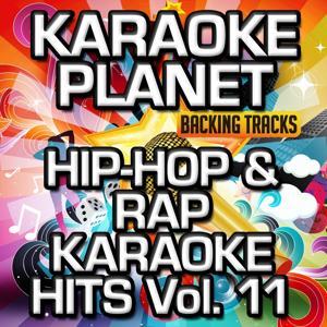 Hip-Hop & Rap Karaoke Hits, Vol. 11 (Karaoke Version)