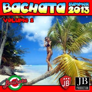 Bachata Summer 2013, Vol. 2 (Yasmin Selection)