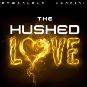 The Hushed Love (Revolutionary Lounge/Chillout Music)