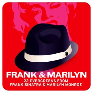 Frank & Marilyn (22 Evergreens from Frank Sinatra & Marilyn Monroe)