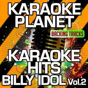 Karaoke Hits Billy Idol, Vol. 2 (Karaoke Version)