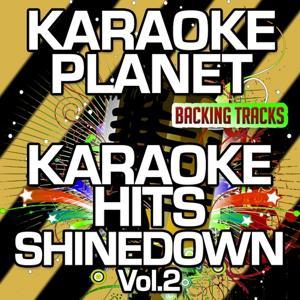 Karaoke Hits Shinedown, Vol. 2 (Karaoke Version)