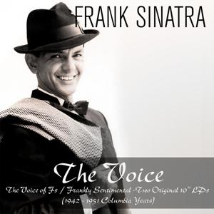 The Voice:  The Voice of Fs / Frankly Sentimental (1942 - 1951 Columbia Years)