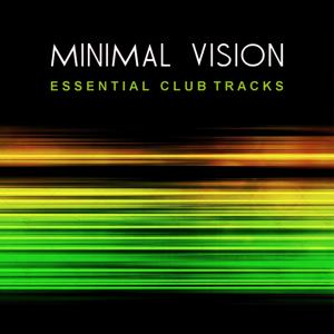 Minimal Vision (Essential Club Tracks)