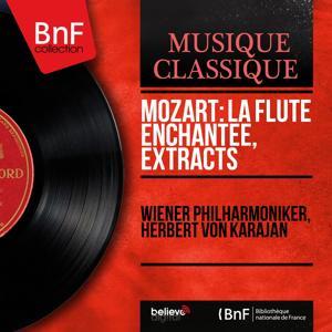 Mozart: La flûte enchantée, Extracts (Mono Version)