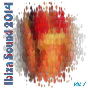 Ibiza Sound 2014, Vol. 1 (50 Dance Songs)