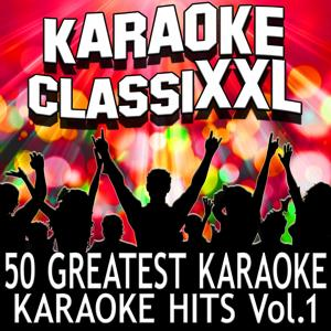 50 Greatest Karaoke Hits, Vol. 1 (Karaoke Version)