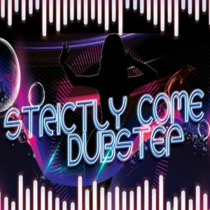 Strictly Come Dubstep