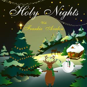 Holy Nights With Frankie Avalon