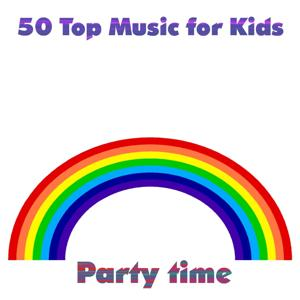 50 Top Music for Kids Party Time