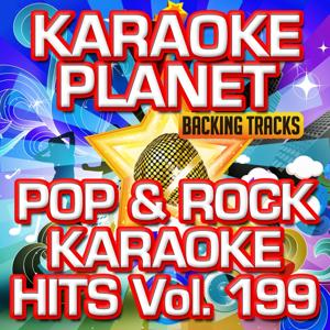 Pop & Rock Karaoke Hits, Vol. 199 (Karaoke Version)