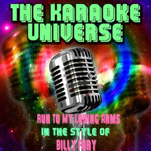 Run to My Loving Arms (Karaoke Version) [in the Style of Billy Fury]