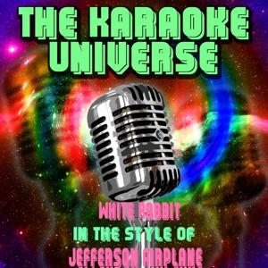 White Rabbit (Karaoke Version) [in the Style of Jefferson Airplane]
