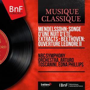 Mendelssohn: Songe d'une nuit d'été, Extracts - Beethoven: Ouverture Leonore II (Mono Version)