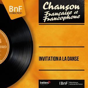 Invitation à la danse (Mono Version)